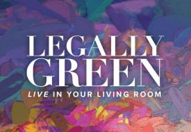 Legally Green LIVE in your Living Room